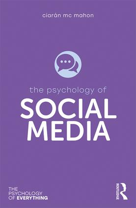 The Psychology of Social Media: 1st Edition (Paperback) book cover