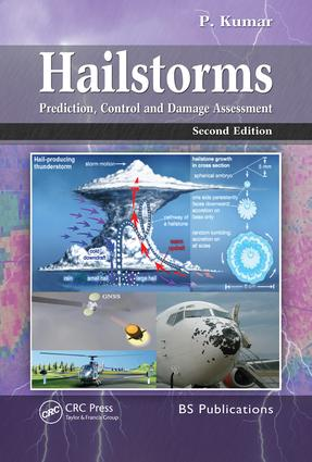 Hailstorms: Prediction, Control and Damage Assessment, Second Edition, 2nd Edition (Hardback) book cover