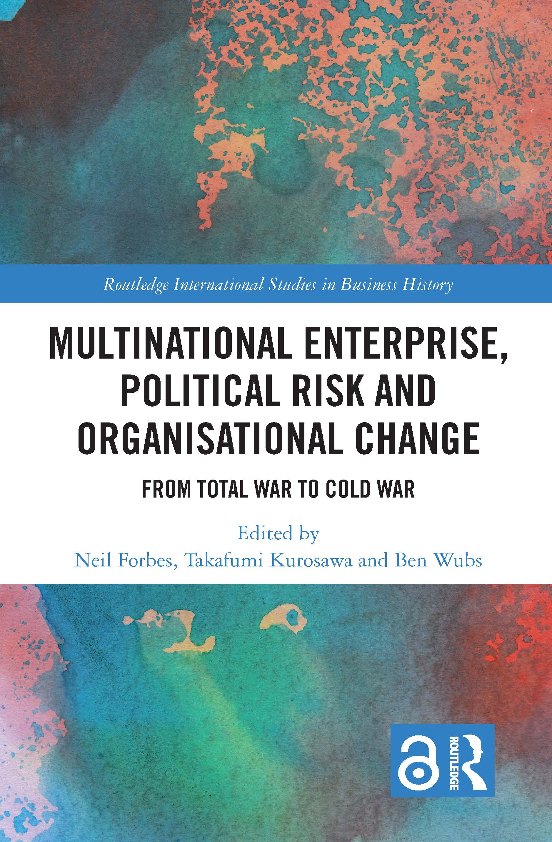 Multinational Enterprise, Political Risk and Organisational Change: From Total War to Cold War book cover
