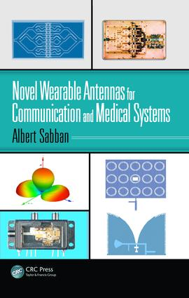 Novel Wearable Antennas for Communication and Medical Systems: 1st Edition (Hardback) book cover
