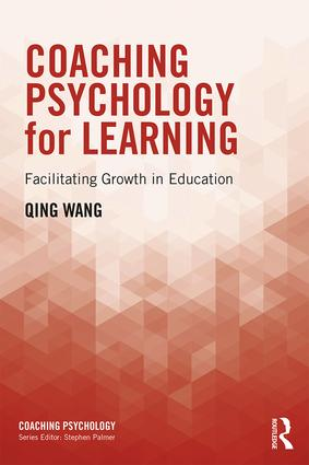 Coaching Psychology for Learning: Facilitating Growth in Education book cover