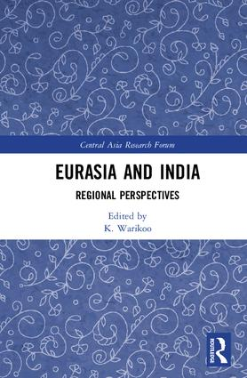 Eurasia and India: Regional Perspectives book cover