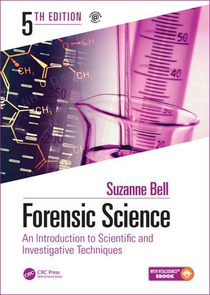 Forensic Science: An Introduction to Scientific and Investigative Techniques, Fifth Edition book cover