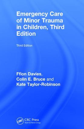 Emergency Care of Minor Trauma in Children: 3rd Edition (Hardback) book cover