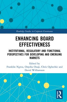 Enhancing Board Effectiveness: Institutional, Regulatory and Functional Perspectives for Developing and Emerging Markets book cover