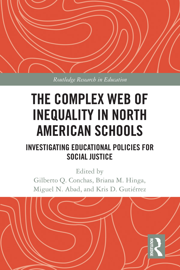 The Complex Web of Inequality in North American Schools: Investigating Educational Policies for Social Justice book cover