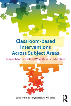 Classroom-based Interventions Across Subject Areas: Research to understand what works in education book cover