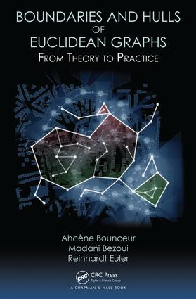 Boundaries and Hulls of Euclidean Graphs: From Theory to Practice, 1st Edition (Hardback) book cover
