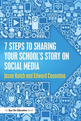 7 Steps to Sharing Your School's Story on Social Media book cover