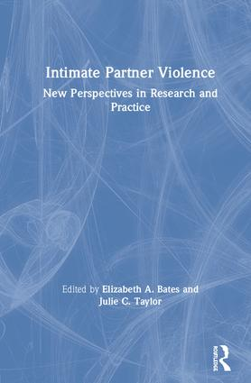 Intimate Partner Violence: New Perspectives in Research and Practice, 1st Edition (Hardback) book cover