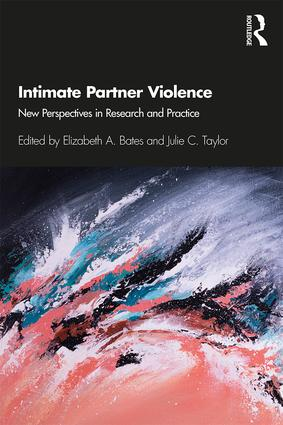 Intimate Partner Violence: New Perspectives in Research and Practice, 1st Edition (Paperback) book cover