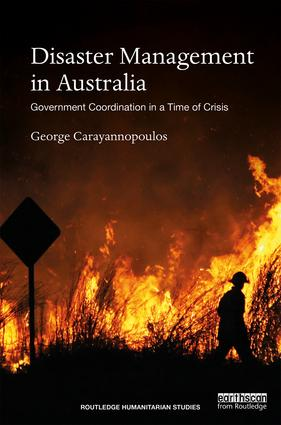 Disaster Management in Australia: Government Coordination in a Time of Crisis book cover