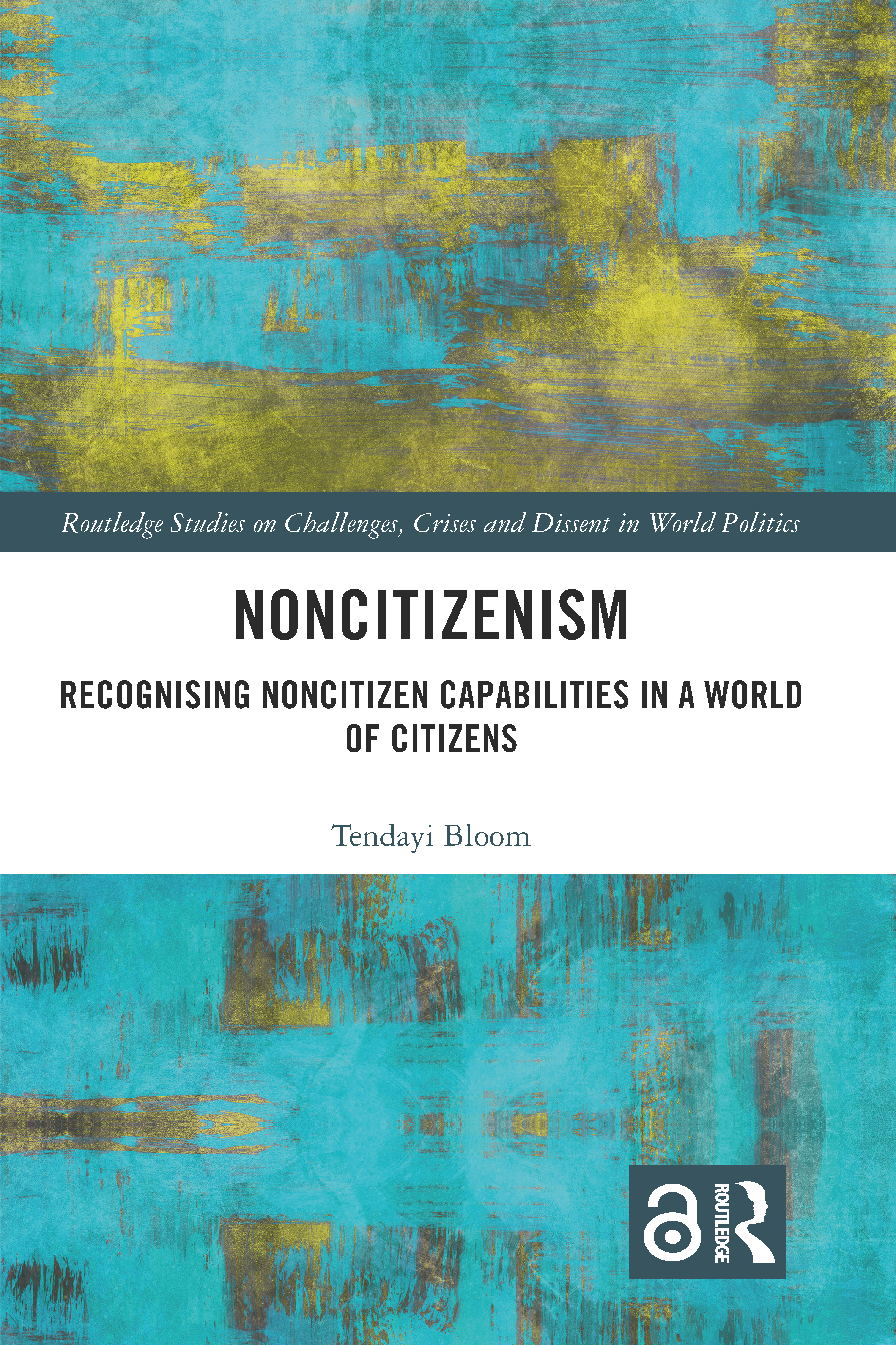 Noncitizenism: Recognising Noncitizen Capabilities in a World of Citizens book cover