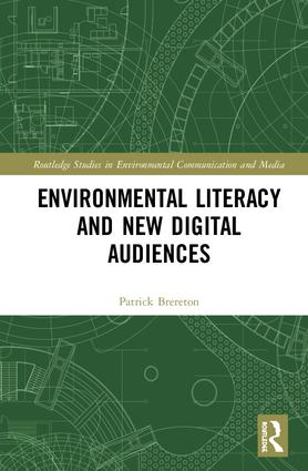 Environmental Literacy and New Digital Audiences book cover