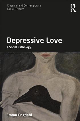 Depressive Love: A Social Pathology book cover