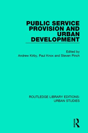 Public Service Provision and Urban Development: 1st Edition (Paperback) book cover