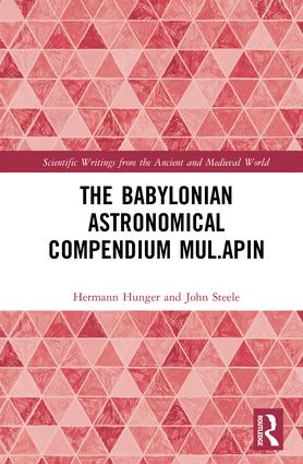 The Babylonian Astronomical Compendium MUL.APIN: 1st Edition (Hardback) book cover