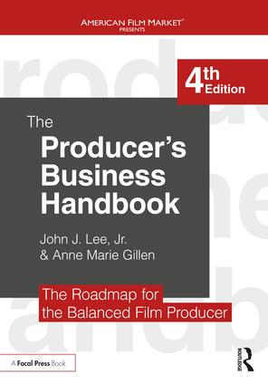 The Producer's Business Handbook: The Roadmap for the Balanced Film Producer book cover