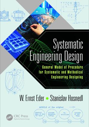 Systematic Engineering Design: General Model of Procedures for Systematic and Methodical Engineering Designing book cover