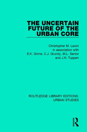The Uncertain Future of the Urban Core book cover