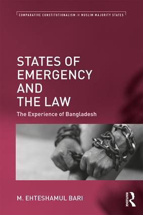 States of Emergency and the Law: The Experience of Bangladesh book cover
