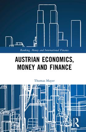 Austrian Economics, Money and Finance book cover