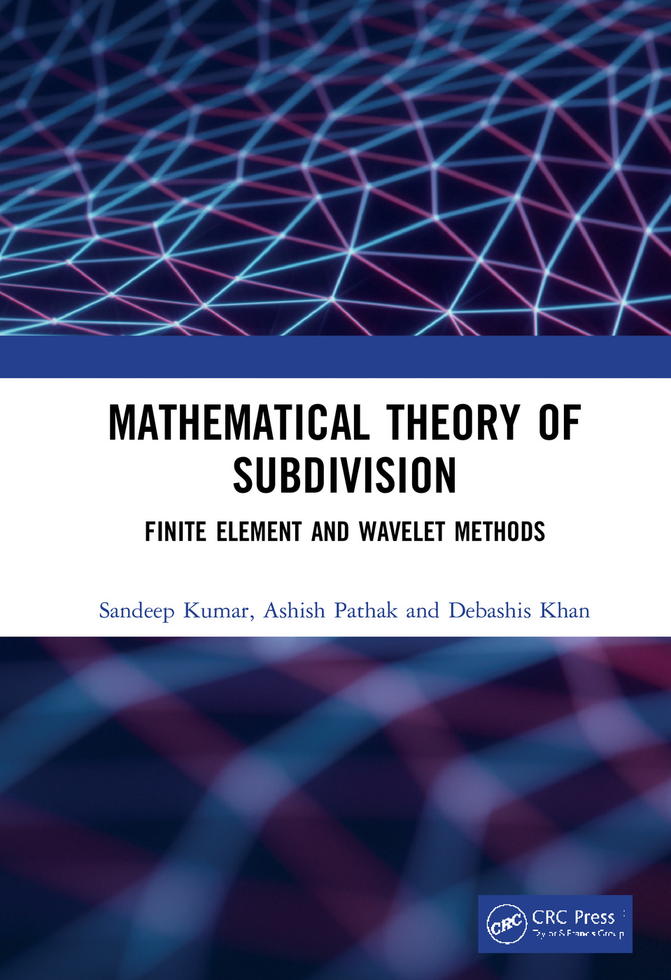 Mathematical Theory of Subdivision: Finite Element and Wavelet Methods, 1st Edition (Hardback) book cover