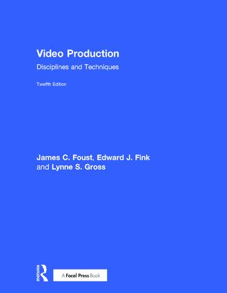 Video Production: Disciplines and Techniques, 12th Edition (Hardback) book cover