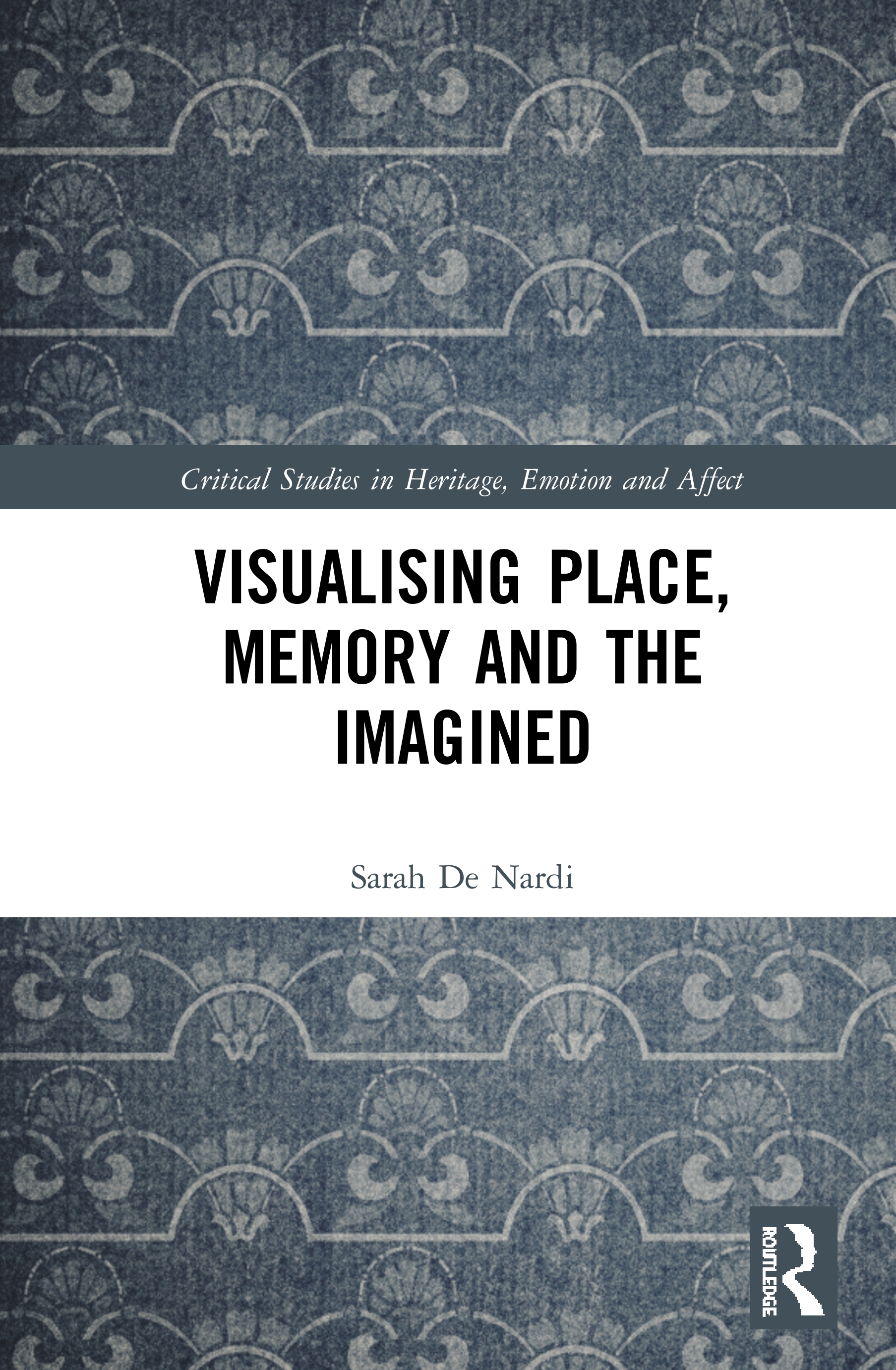 Visualising Place, Memory and the Imagined book cover