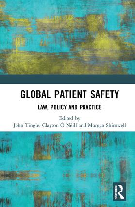 Global Patient Safety: Law, Policy and Practice book cover