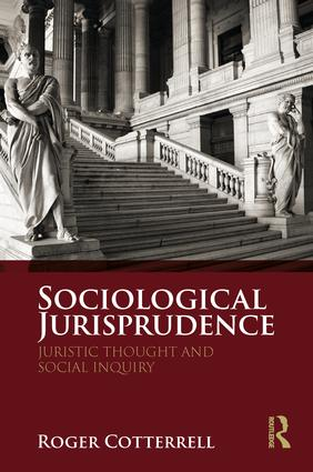 Sociological Jurisprudence: Juristic Thought and Social Inquiry (Paperback) book cover