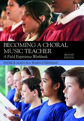 Becoming a Choral Music Teacher: A Field Experience Workbook book cover