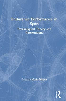 Endurance Performance in Sport: Psychological Theory and Interventions book cover
