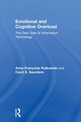 Emotional and Cognitive Overload: The Dark Side of Information Technology book cover