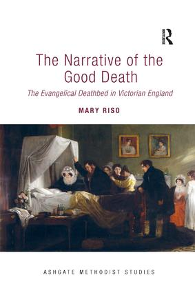 The Narrative of the Good Death: The Evangelical Deathbed in Victorian England book cover
