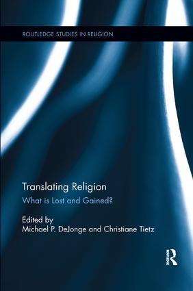 Translating Religion: What is Lost and Gained? book cover