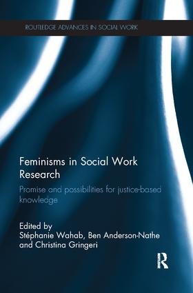 Feminisms in Social Work Research: Promise and possibilities for justice-based knowledge book cover