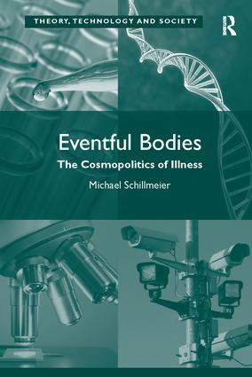 Eventful Bodies: The Cosmopolitics of Illness, 1st Edition (Paperback) book cover
