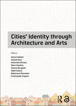 Cities' Identity Through Architecture and Arts: Proceedings of the International Conference on Cities' Identity through Architecture and Arts (CITAA 2017), May 11-13, 2017, Cairo, Egypt, 1st Edition (Hardback) book cover