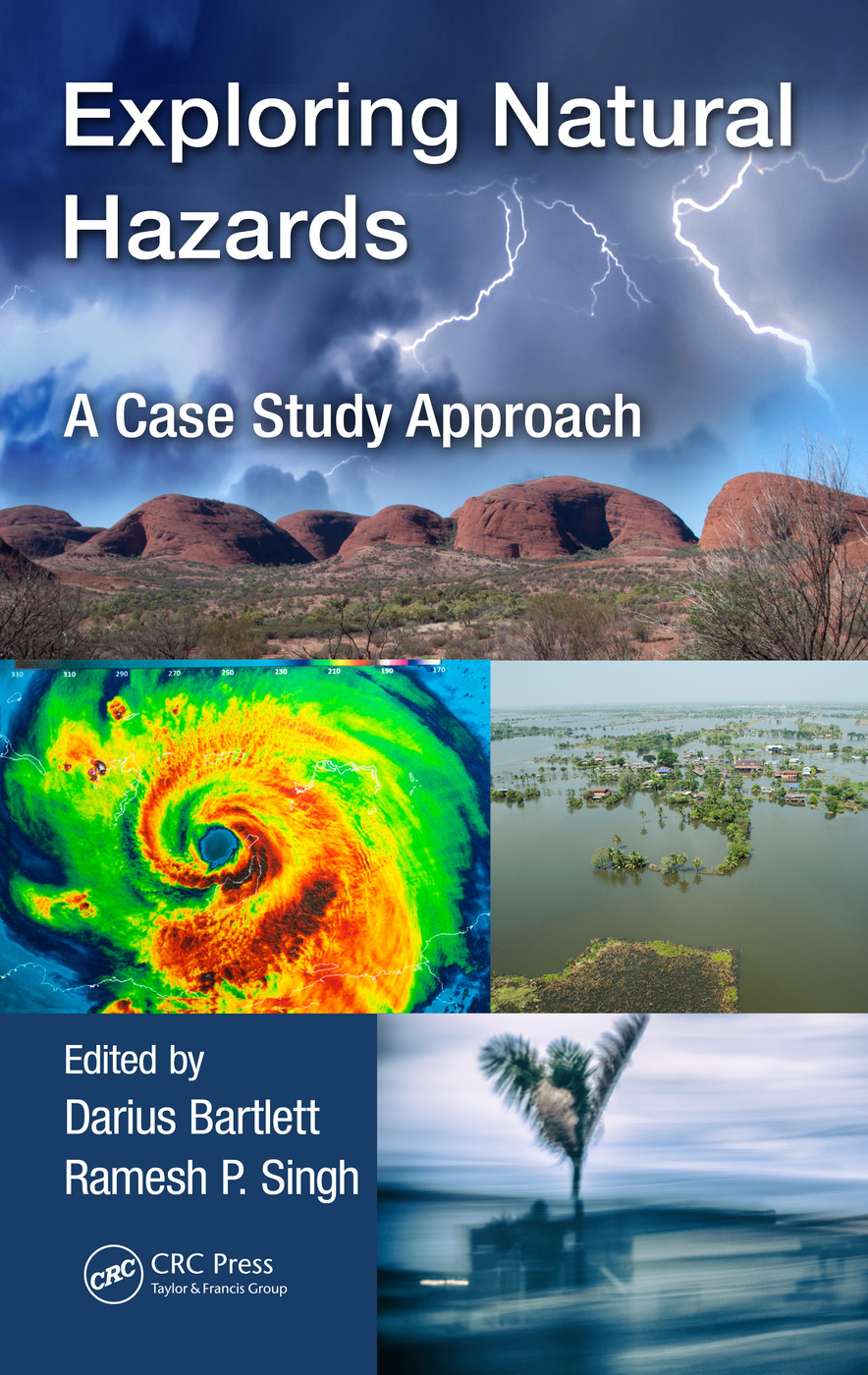 Exploring Natural Hazards: A Case Study Approach, 1st Edition (Hardback) book cover