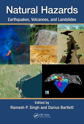 Natural Hazards: Earthquakes, Volcanoes, and Landslides, 1st Edition (Hardback) book cover