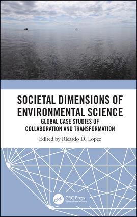 Societal Dimensions of Environmental Science: Global Case Studies of Collaboration and Transformation book cover