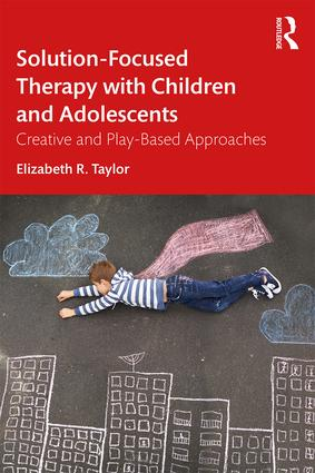 Solution-Focused Therapy with Children and Adolescents