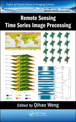Remote Sensing Time Series Image Processing book cover