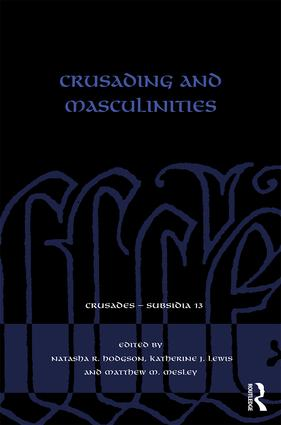 Crusading and Masculinities book cover