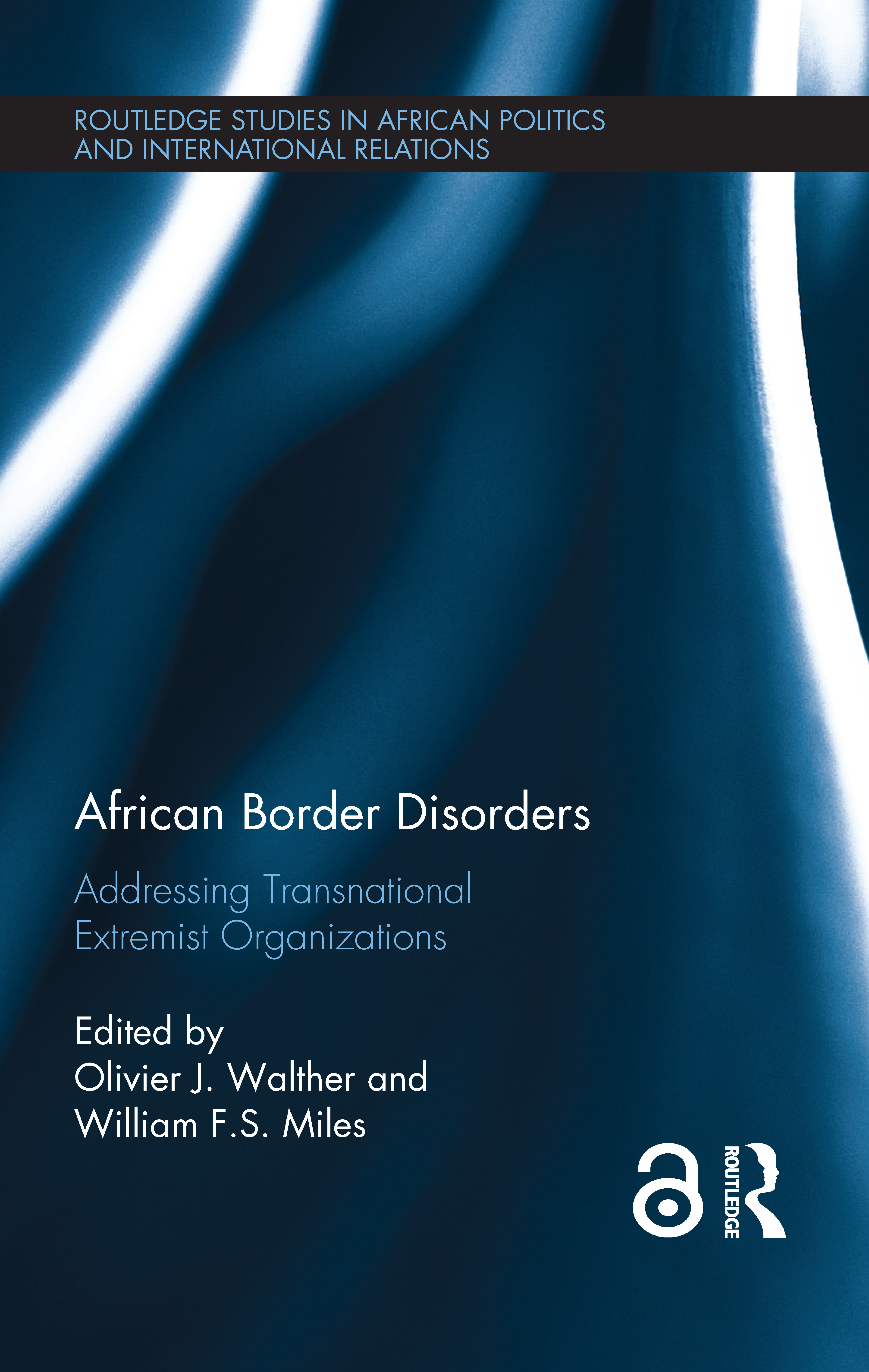African Border Disorders: Addressing Transnational Extremist Organizations, 1st Edition (Hardback) book cover