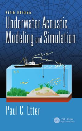 Underwater Acoustic Modeling and Simulation: 5th Edition (Hardback) book cover