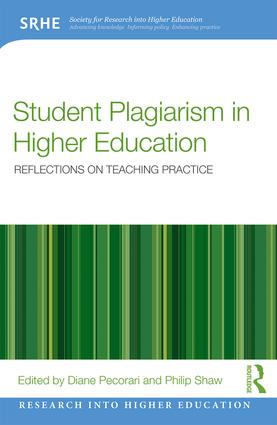 Student Plagiarism in Higher Education: Reflections on Teaching Practice, 1st Edition (Paperback) book cover