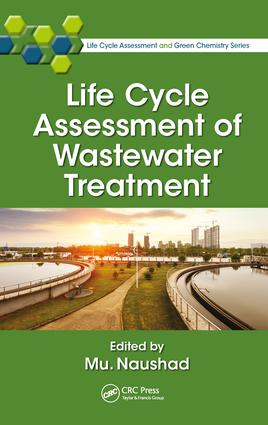 Life Cycle Assessment of Wastewater Treatment book cover