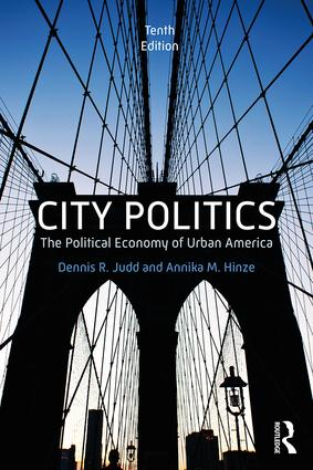 City Politics: The Political Economy of Urban America, 10th Edition (Paperback) book cover